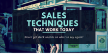 Sales Techniques that work today