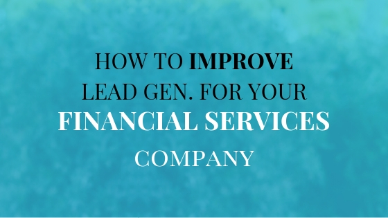 How-to-Improve-lead-generation-financial-services-co